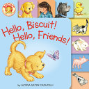 Hello  Biscuit  Hello  Friends  Tabbed Board Book