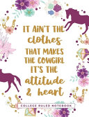 It Ain t The Clothes That Makes The Cowgirl   It s The Attitude and Heart