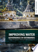 Improving Water Governance in Kathmandu  Insights from Systems Thinking and Behavioural Science Book