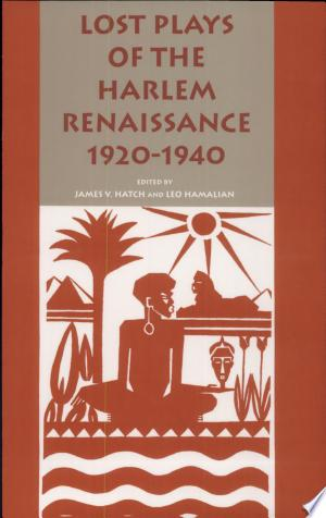 Free Download Lost Plays of the Harlem Renaissance, 1920-1940 PDF - Writers Club