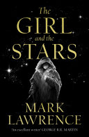 The Girl and the Stars  Book of the Ice  Book 1