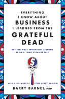 Everything I Know About Business I Learned from the Grateful Dead Pdf/ePub eBook