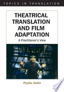 Read Online Theatrical Translation and Film Adaptation Epub