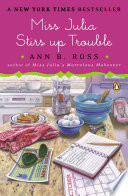 Read Online Miss Julia Stirs Up Trouble For Free