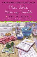 Miss Julia Stirs Up Trouble [Pdf/ePub] eBook