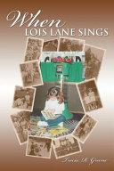 When Lois Lane Sings