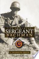 Immortal Sergeant Bachman
