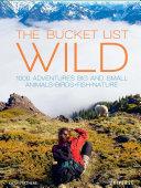 The Bucket List  Wild