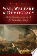 War  Welfare   Democracy Book