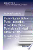 Plasmonics and Light   Matter Interactions in Two Dimensional Materials and in Metal Nanostructures Book