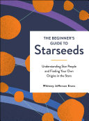 The Beginner s Guide to Starseeds