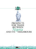 Prospects for Trade between Nigeria and its Neighbours Pdf/ePub eBook