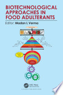 Biotechnological Approaches in Food Adulterants Book