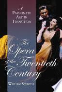 The Opera of the Twentieth Century