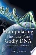 Manipulating The Last Pure Godly DNA