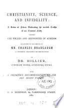 Christianity, science, and infidelity, letters, occasioned by the return of C. Bradlaugh as M.P. for Northampton