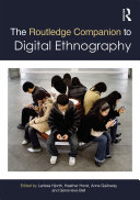 The Routledge Companion to Digital Ethnography