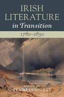 Irish Literature in Transition  1780   1830