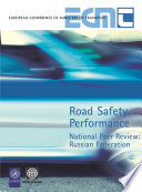 Road Safety Performance National Peer Review  Russian Federation