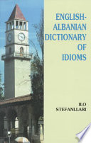 English Albanian Dictionary of Idioms