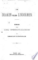 Om draken eller lindormen Mémoire till Kongl. Vetenskaps-akademien