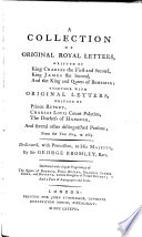 A Collection Of Original Royal Letters Written By King Charles I And Ii King James Ii And The King And Queen Of Bohemia