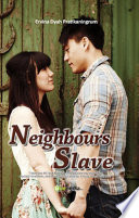 Neighbours Slave