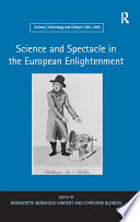 Science and Spectacle in the European Enlightenment Book