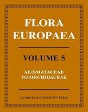 Flora Europaea  Alismataceae to Orchidaceae  Monocotyledones