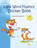 Sight Word Fluency Sticker Book  Quick and Easy Practice Reading with Color Pictures  It Is an Engaging Way for Kids to Work on Reading  Spelling  Wri Book