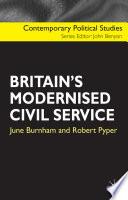 Britain s Modernised Civil Service