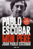 Pablo Escobar Mon père ebook