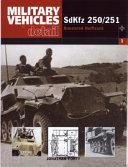 SdKfz 250/1 to 251/12 Armoured Halftrack