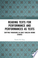 Reading Texts for Performance and Performances as Texts