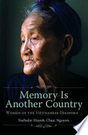 Memory Is Another Country Women Of The Vietnamese Diaspora Book PDF
