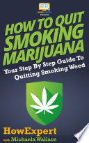 How to Quit Smoking Marijuana