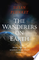 The Wanderers on Earth