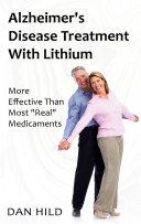 Alzheimer s Disease Treatment with Lithium