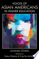 Voices Of Asian Americans In Higher Education