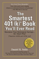 Smartest 401 k  Book You ll Ever Read