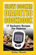 Slow Cooker Diabetic Cookbook Book