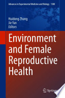 Environment and Female Reproductive Health