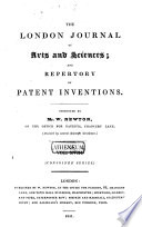 The London journal and repertory of arts  sciences and manufactures Book PDF
