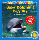 Baby Dolphins Busy Day