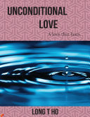 Unconditional Love: A Love That Lasts
