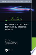 Polymer and Ceramic Electrolytes for Energy Storage Devices  Two Volume Set Book