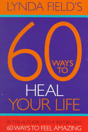 60 Ways to Heal Your Life Book