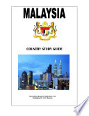 Malaysia Country Study Guide