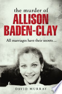 Murder of Allison Baden-Clay, The