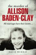 Murder of Allison Baden-Clay, The